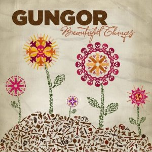 Gungor-Beautiful-Things